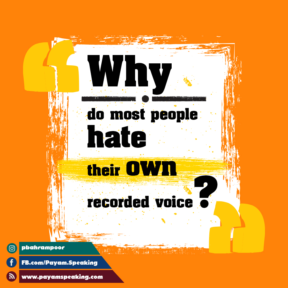 hate your own voice