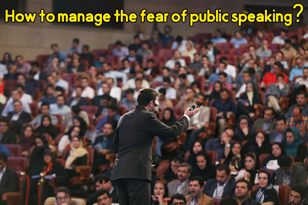 manage the fear of public speaking